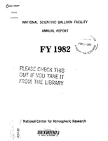 National Scientific Balloon Facility Annual Report FY 1982