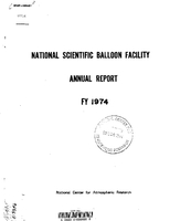 National Scientific Balloon Facility Annual Report FY 1974