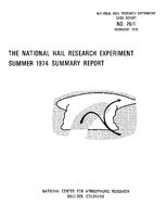 The National Hail Research Experiment Summer 1974 Summary Report
