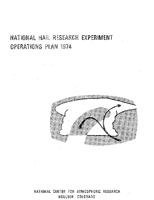 National Hail Research Experiment Operations Plan 1974