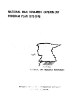 National Hail Research Experiment Program Plan 1972-1976