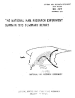 National Hail Research Experiment Summer- 1973 Summary Report
