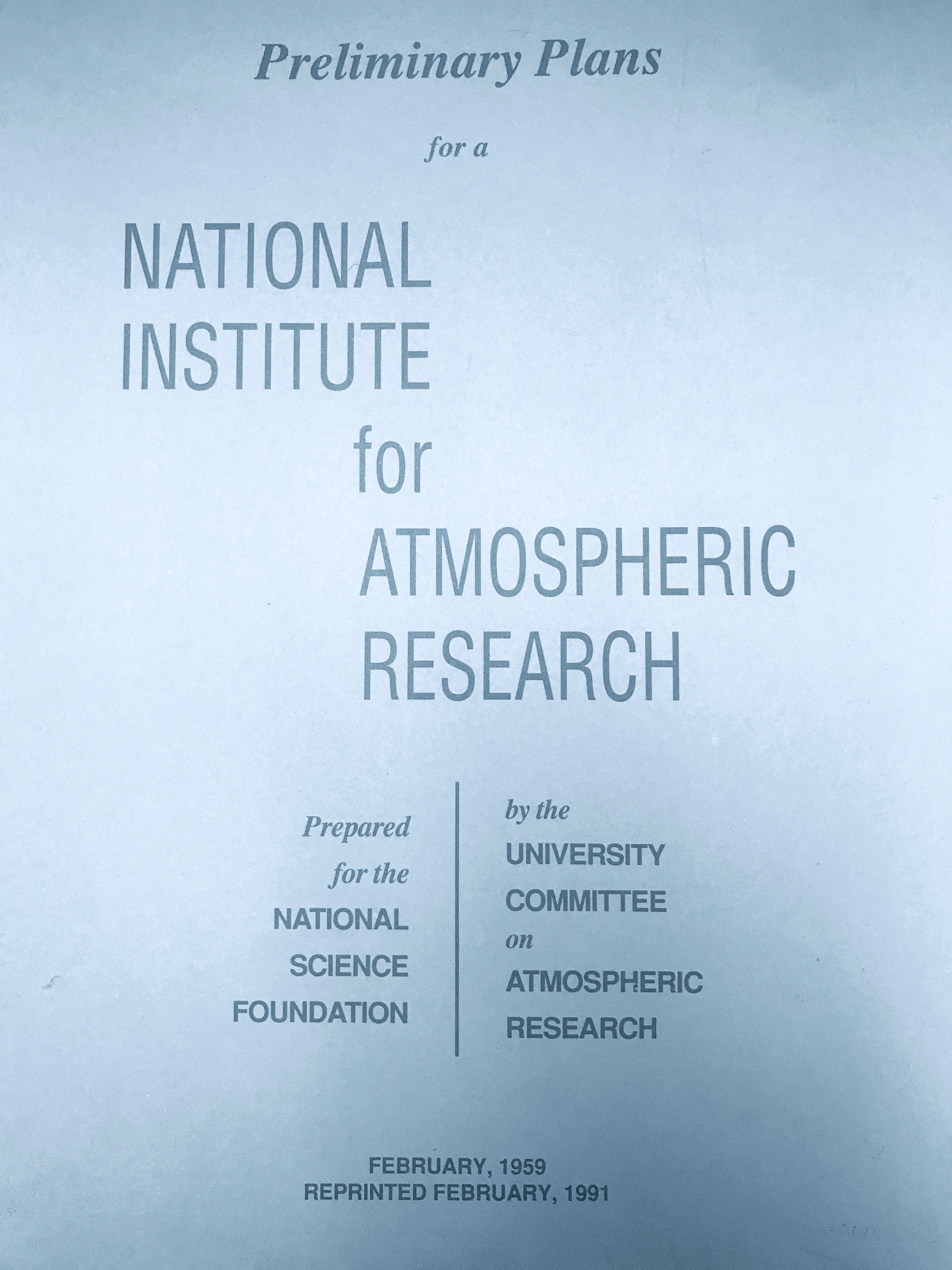 Preliminary plans for a National Institute for Atmospheric Research