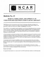 RAF Bulletin 13: Design, fabrication, and approval of user-supplied equipment for NCAR/NSF aircraft (updated 1997)