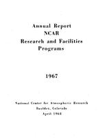 1967 Annual Report NCAR Research and Facilities Programs