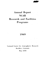 1969 Annual Report NCAR Research and Facilities Programs