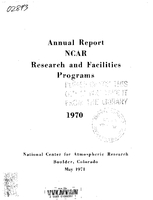 1970 Annual Report NCAR Research and Facilities Programs
