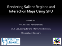 Rendering salient regions and interaction maps using GPU