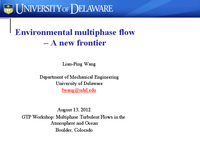 Environmental multiphase flow - A new frontier