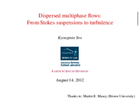 Dispersed multiphase flows: From Stokes dispersion to turbulence