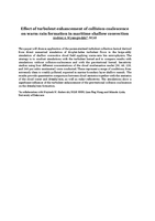 Effect of turbulent enhancement of collision-coalescence on warm rain formation in maritime shallow convection [abstract]