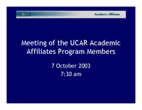 Presentation, Meeting of the UCAR Academic Affiliates Program Members, October 2003