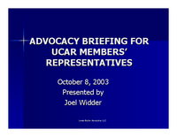 Presentation, Advocacy Briefing for UCAR Members' Representatives, October 2003