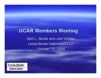 Presentation, Advocacy Briefing for UCAR Members' Representatives, October 2004