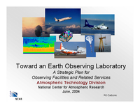 Presentation, Toward an Earth Observing Laboratory: A Strategic Plan for Observing Facilities and Related Services, October 2004