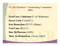 Presentation, UCAR Members' Nominating Committee, October 2004