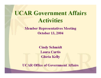 Presentation, UCAR Government Affairs Activities, October 2004