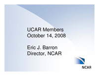 Presentation, NCAR Director's Report, October 2008