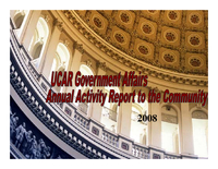 Presentation, UCAR Government Affairs Annual Activity Report to the Community, October 2008