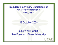 Presentation, President's Advisory Committee on University Relations Report, October 2008