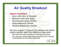 Presentation, UCAR Members' Meeting Forum Break-Out Group on Air Quality Goals and Questions, October 2008