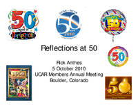 Presentation, UCAR's 50th Anniversary Reflections, October 2010