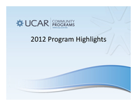 Presentation, UCAR Community Programs Director's Report, October 2012