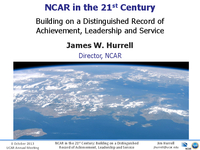 Presentation, NCAR Director's Report, October 2013