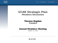 Presentation, University Collaboration and Research Expo Break-Out Session on UCAR Strategic Plan, October 2014