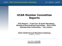 Presentation, UCAR Members' Committees Reports, October 2015