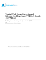 Tropical Wind, Energy Conversion, and Reference Level Experiment (TWERLE) Records