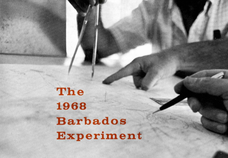 The 1968 Barbados Experiment