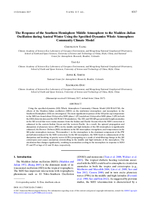 The response of the southern hemisphere middle atmosphere to the Madden-Julian Oscillation during Austral winter using the Specified-Dynamics Whole Atmosphere Community Climate Model