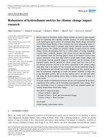 Robustness of hydroclimate metrics for climate change impact research