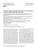 Importance of reactive halogens in the tropical marine atmosphere: A regional modelling study using WRF-Chem