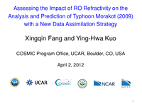 Assessing the impact of RO refractivity on the analysis and prediction of Typhoon Morakot (2009) with a new data assimilation strategy [presentation]