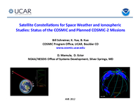 Satellite constellations for space weather and ionospheric studies: Status of the COSMIC and planned COSMIC-2 missions [presentation]