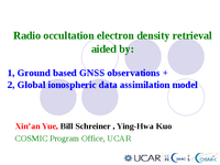Obtain high accuracy electron density profile over the radio occultation region by simultaneously assimilation of ground based GNSS observations and LEO based radio occultation data [presentation]