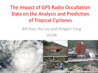 The impacts of GPS radio occultation data on the analysis and prediction of tropical cyclones [presentation]