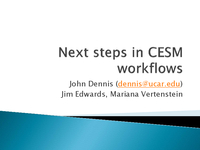 Next steps in CESM workflows [presentation]