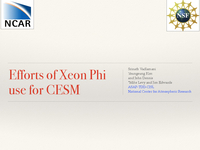 Efforts of Xeon Phi use for CESM [presentation]