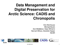 Data management and digital preservation for Arctic science: CADIS and Chronopolis [presentation]