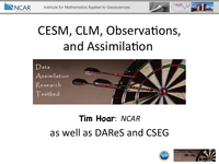 CESM, CLM, observations, and assimilation [presentation]