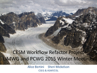 CESM Workflow Refactor Project [presentation]