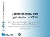 Update on many-core optimizations of CESM [presentation]
