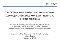 The COSMIC Data Analysis and Archive Center (CDAAC): Current data processing status and science highlights