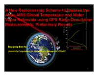 A new reprocessing scheme to improve the aqua global temperature and water vapor retrievals using GPS radio occultation measurem