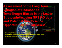 Assessment of the long term variation of radiosonde temperature biases in the lower stratosphere using GPS RO data and potential new science opportunities on COSMIC-2
