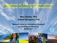 Emergence of Zika and other climate-sensitive Vvruses in the Americas [presentation]