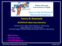 Plains Elevated Convection at Night (PECAN): Clues to the initiation of nocturnal convection [presentation]